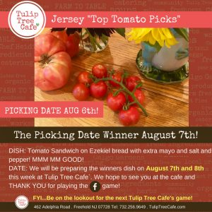 Jersey Top Tomato Picks August 6th