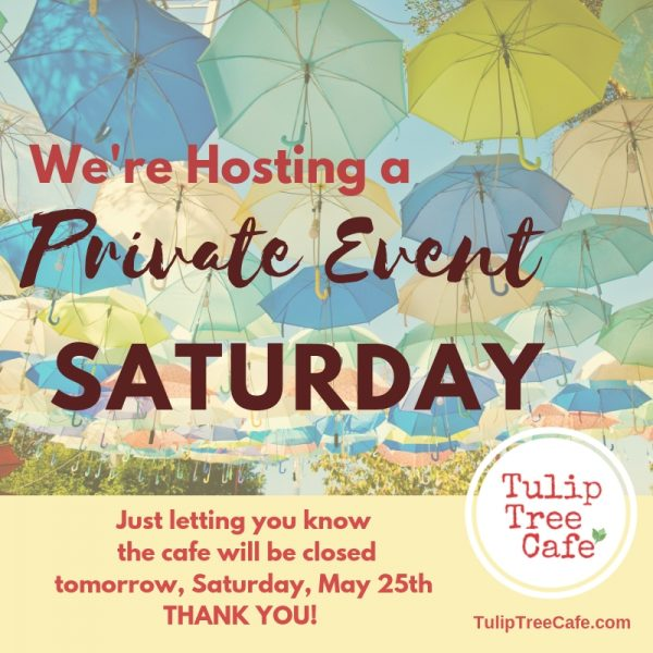 We're Hosting a Private Event!